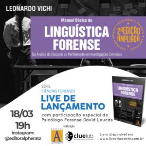 Read more about the article Live: Lançamento 2ª Edição Manual de Linguística Forense
