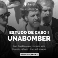 Live: Estudo de Caso 1: O Unabomber