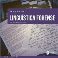 1ª Semana da Linguística Forense