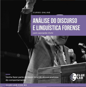 Read more about the article Curso Online: Análise do Discurso e Linguística Forense