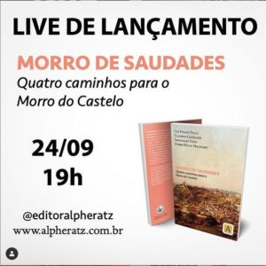 Read more about the article Live de Lançamento: Livro Morro de Saudades